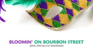 Madrones April Specials